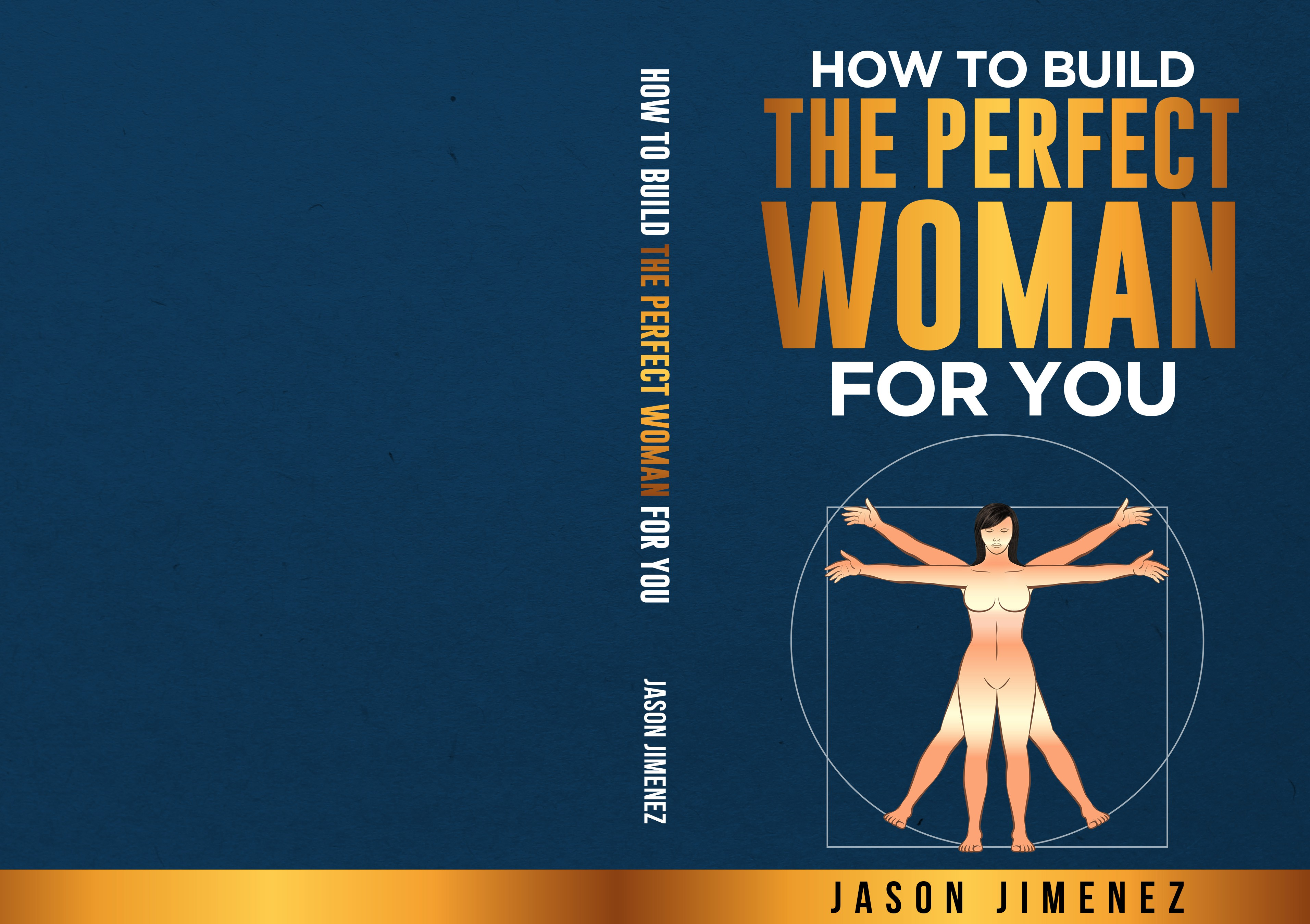 How To Build The Perfect Woman