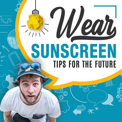 Wear Sunscreen Creative Podcast Cover