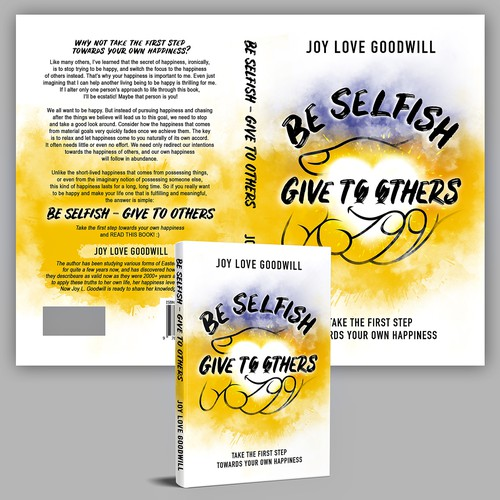 Be Selfish - Give to Others