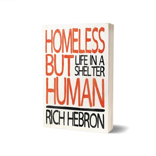 Homeless but Human