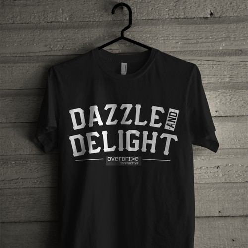 "T-shirt Design with ""dazzle and delight"" in the design"