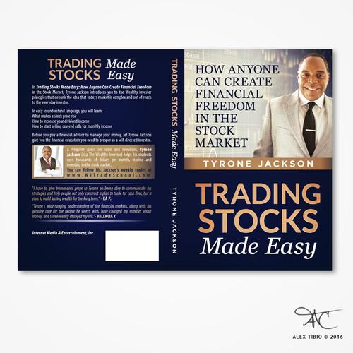 """Full cover design for Tyrone Jackson's """"Trading Stocks Made Easy""""."""