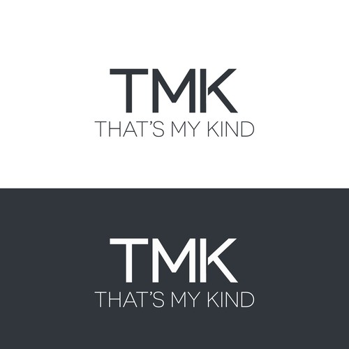 TMK - That's My Kind
