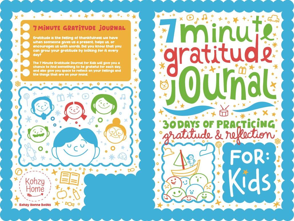 7 Minute Gratitude Journal for Kids
