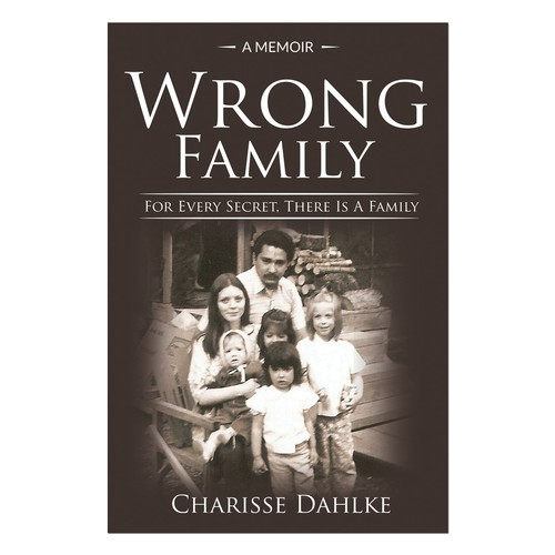 "Create a book cover for ""Wrong Family"""