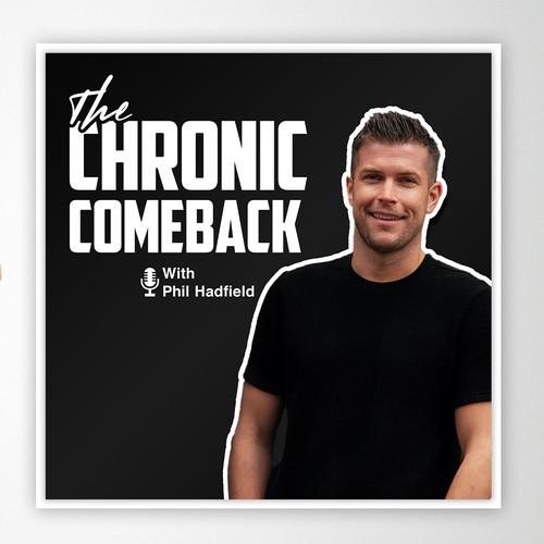 Chronic Comeback Podcast Cover
