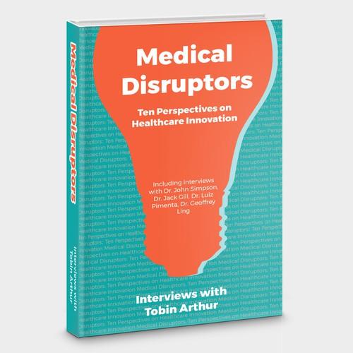 Medical Distruptors