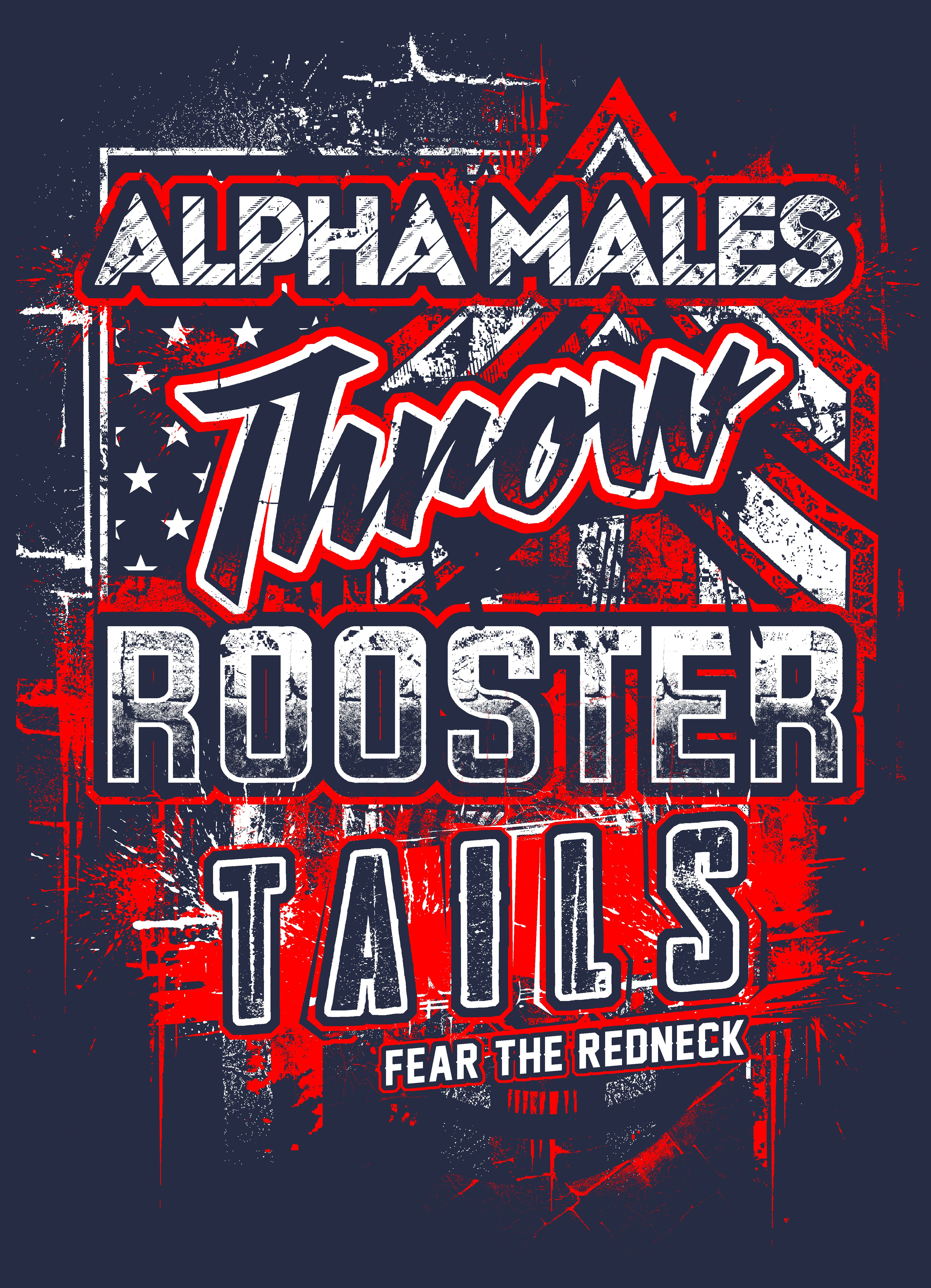 Alpha Males Throw Rooster Tails