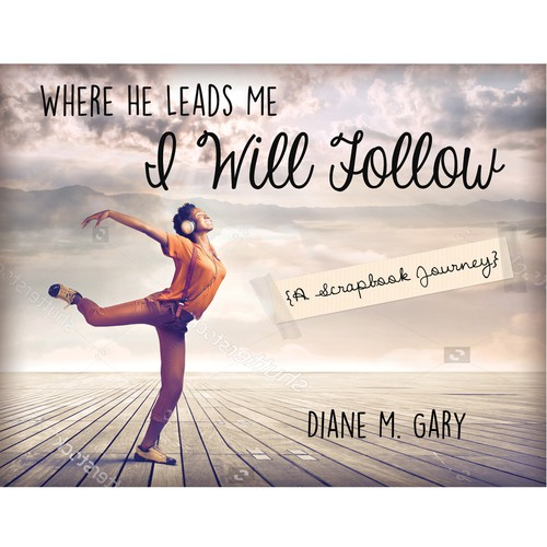 Where He Leads Me I Will Follow - book cover