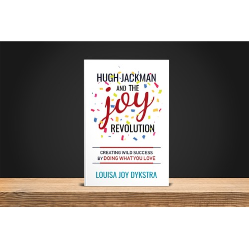 Hugh Jackman and the Joy revolution