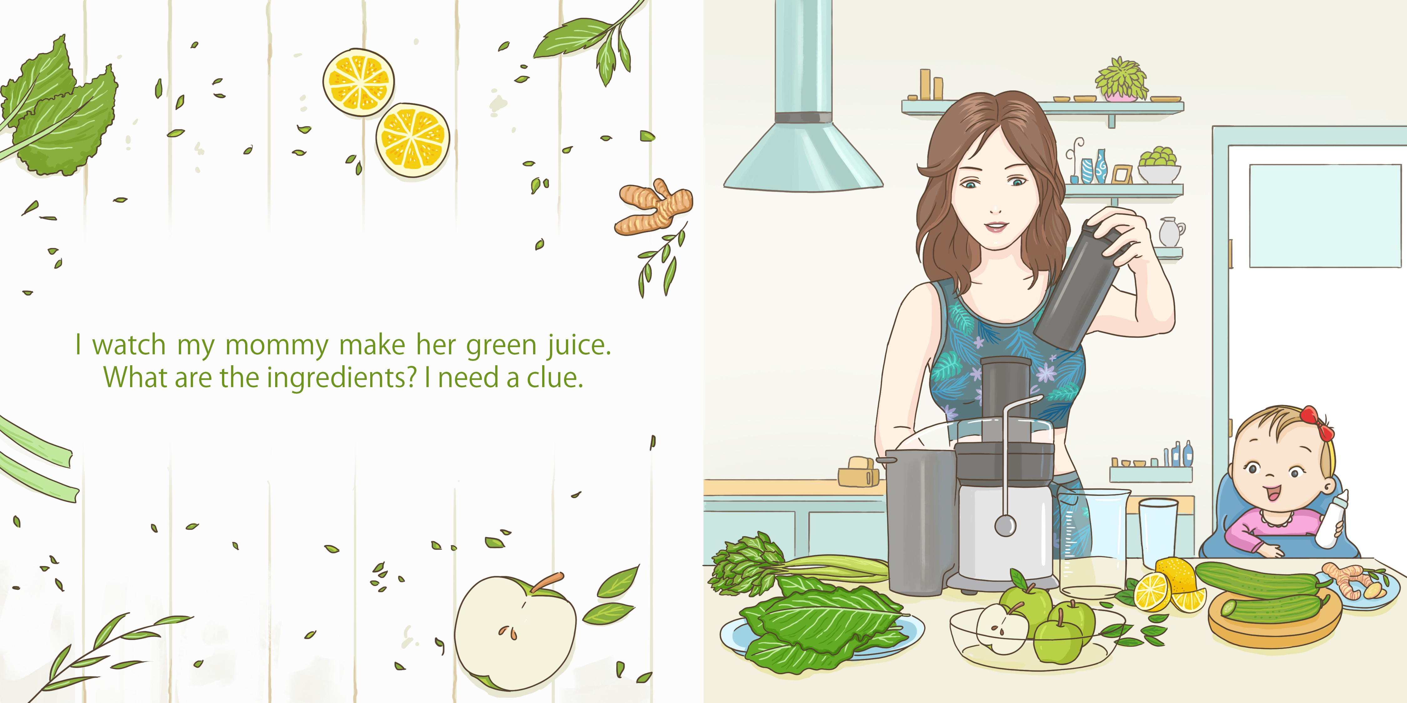 What's in mommy's green juice?