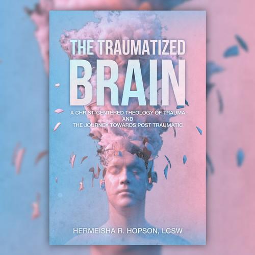 """""""Traumatized Brain"""""""