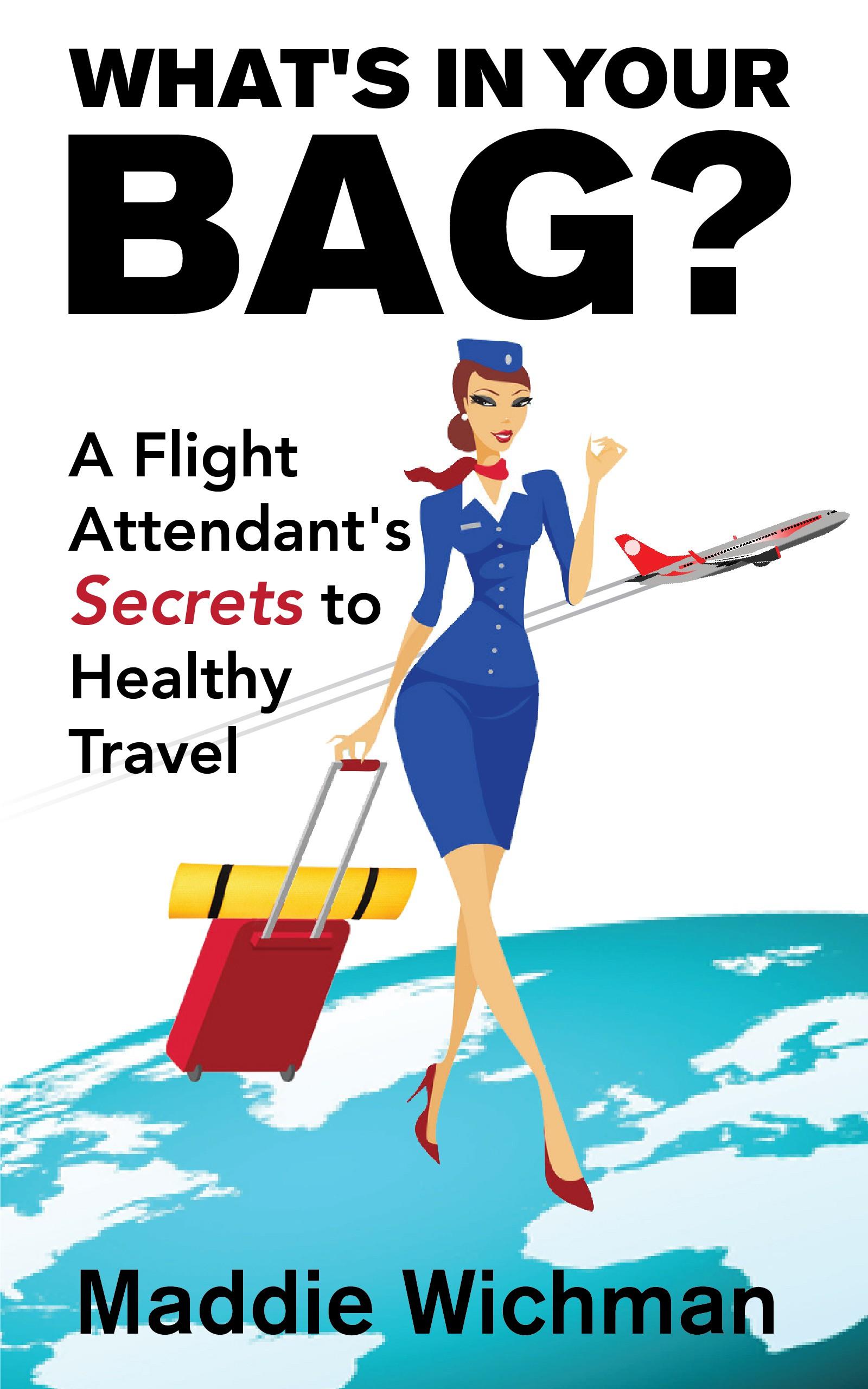 Flight Attendant Health Wellness Travel