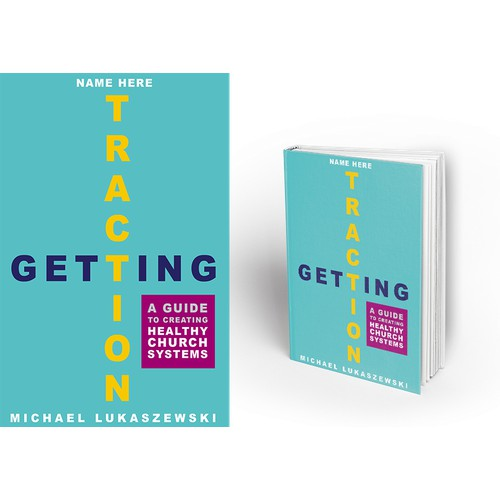 "Book Cover Design with Text and Illustration for ""Getting Traction"""