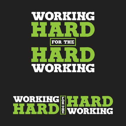 WORKING HARD FOR THE HARD WORKING