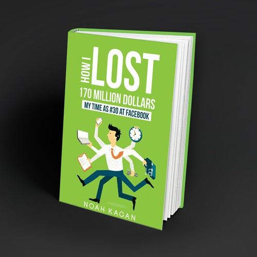 "Book Cover for ""How I Lost 170 Million Dollars"""