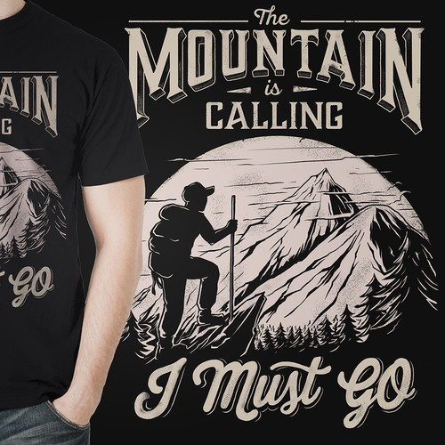The Mountain is Calling I Must Go