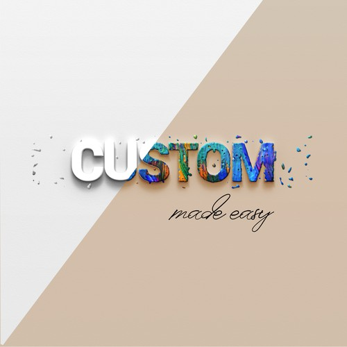 Custom made easy