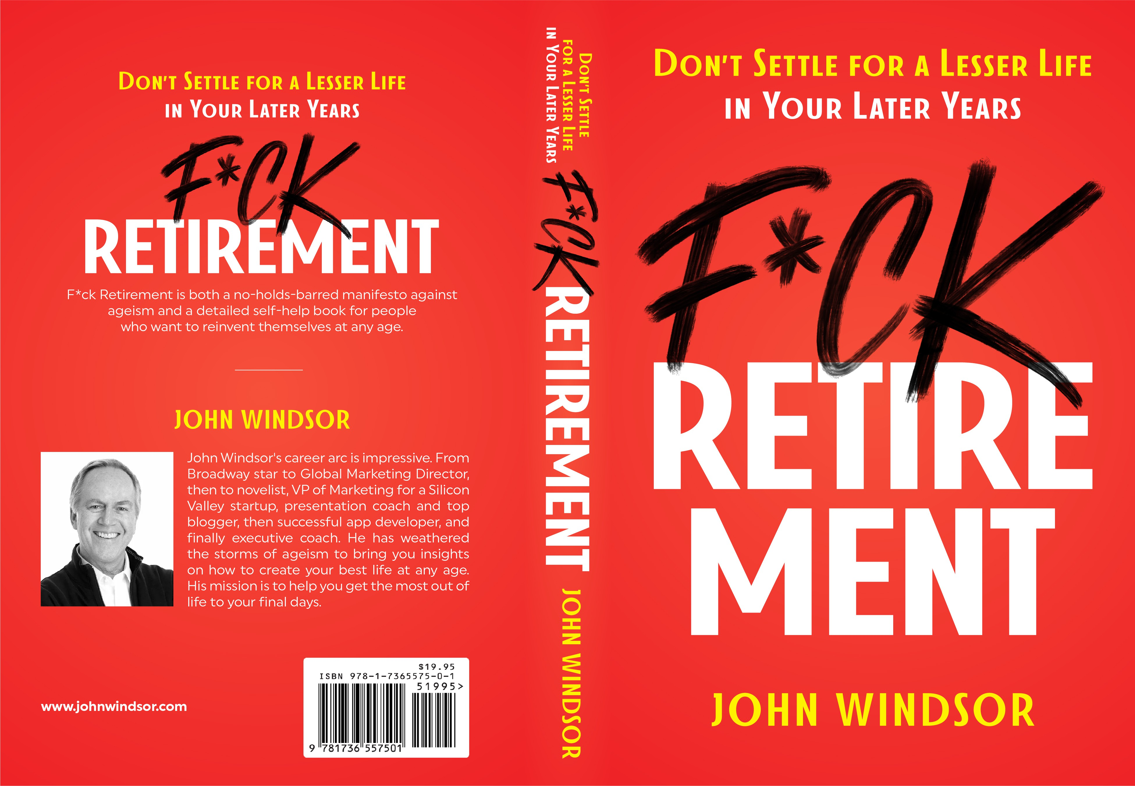 """Book cover for """"F*ck Retirement: Don't Settle for a Lesser Life in Your Later Years"""""""
