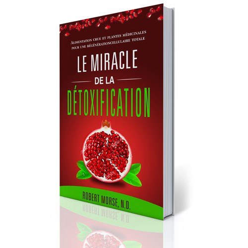 LE MIRACLE DE LA DETOXIFICATION