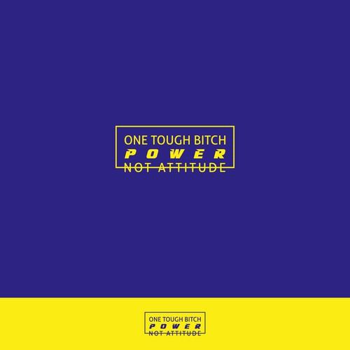 One tough bitch, power not attitude