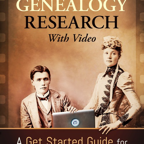 "E-book Cover design for ""Share Your Genealogy Research with Video"""