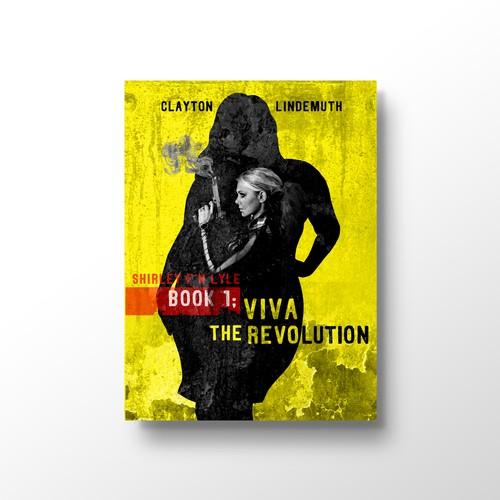 Book Cover, VIVA The REVOLUTION