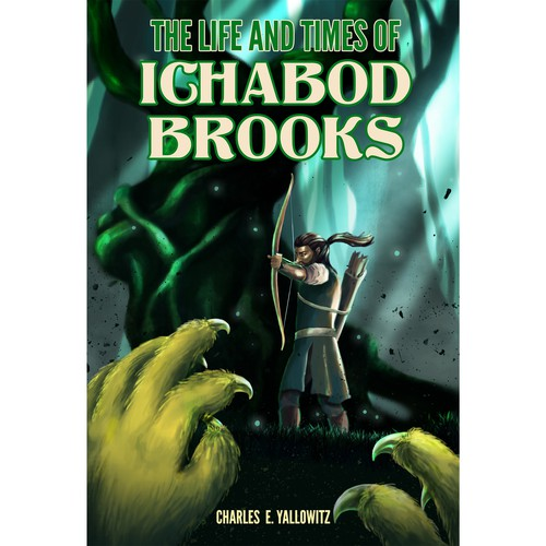 Book cover for the Life and Times of Ichabod Brooks