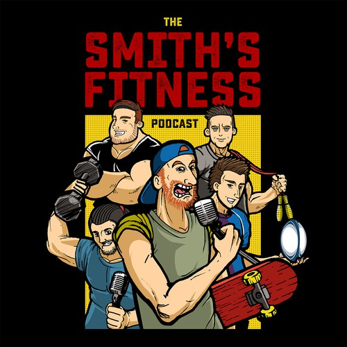 The Smith's Fitness Podcast