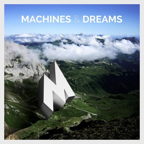 Machines & Dreams