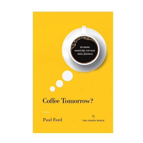 Coffee Tomorrow? - Book cover