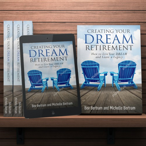 creating your dream retirement