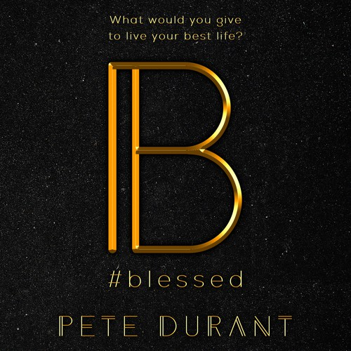 BLESSED by Pete Durant
