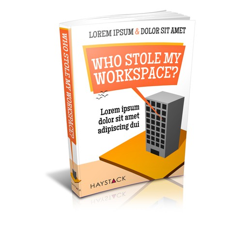 Create an attractive cover for the book 'Who Stole my Workspace?'