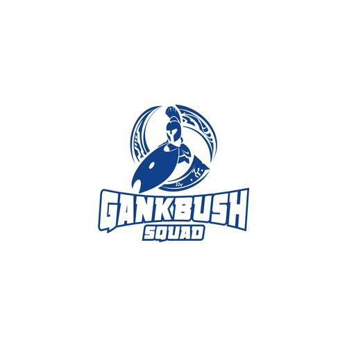 GANK BUSH SQUAD