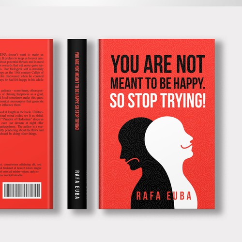 You are not meant to be happy. So stop trying!