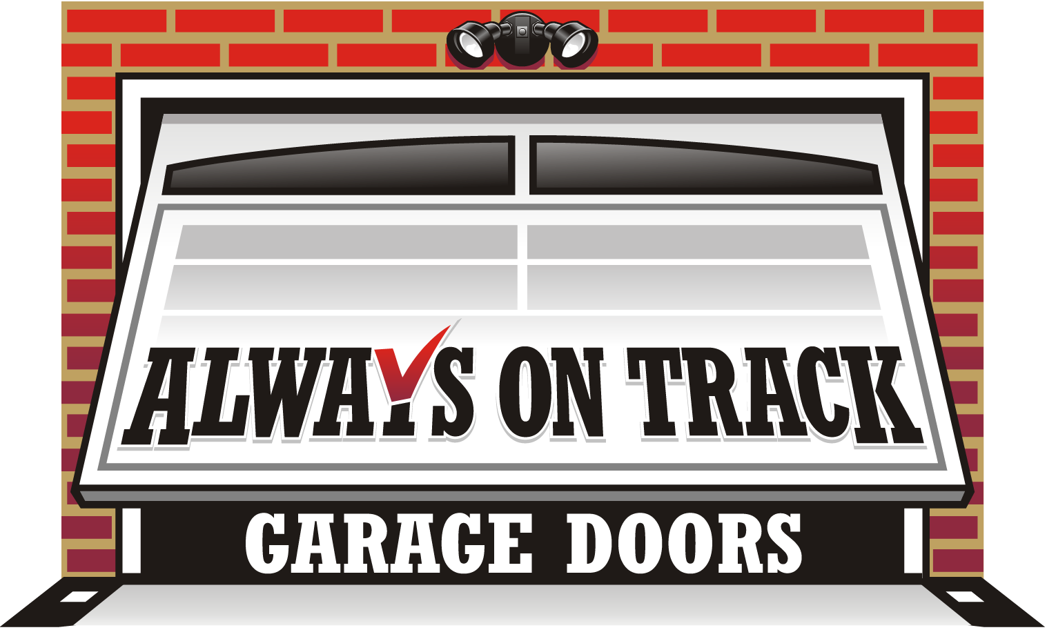 Always on track Garage doors needs to show they live up to there name