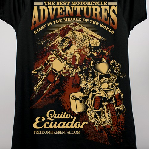 """EXTREME MOTORCYCLE ADVENTURE IN THE MIDDLE OF THE WORLD"" T-SHIRT DESIGN by Ecuador Freedom Bike Rental & Tours"