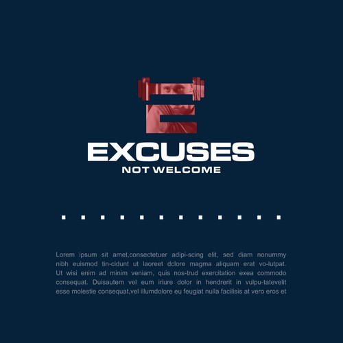 Excuses Not Welcome