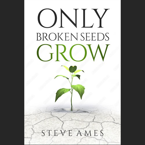 Only Broken Seeds Grow