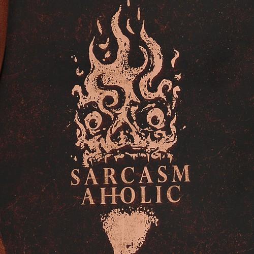 SARCASMAHOLIC