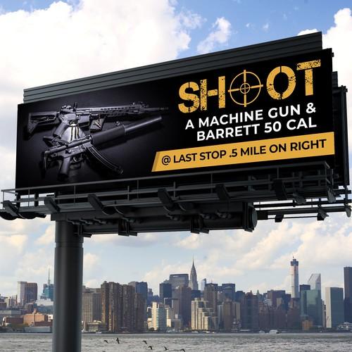 Highway Billboard for Machine Gun Experience