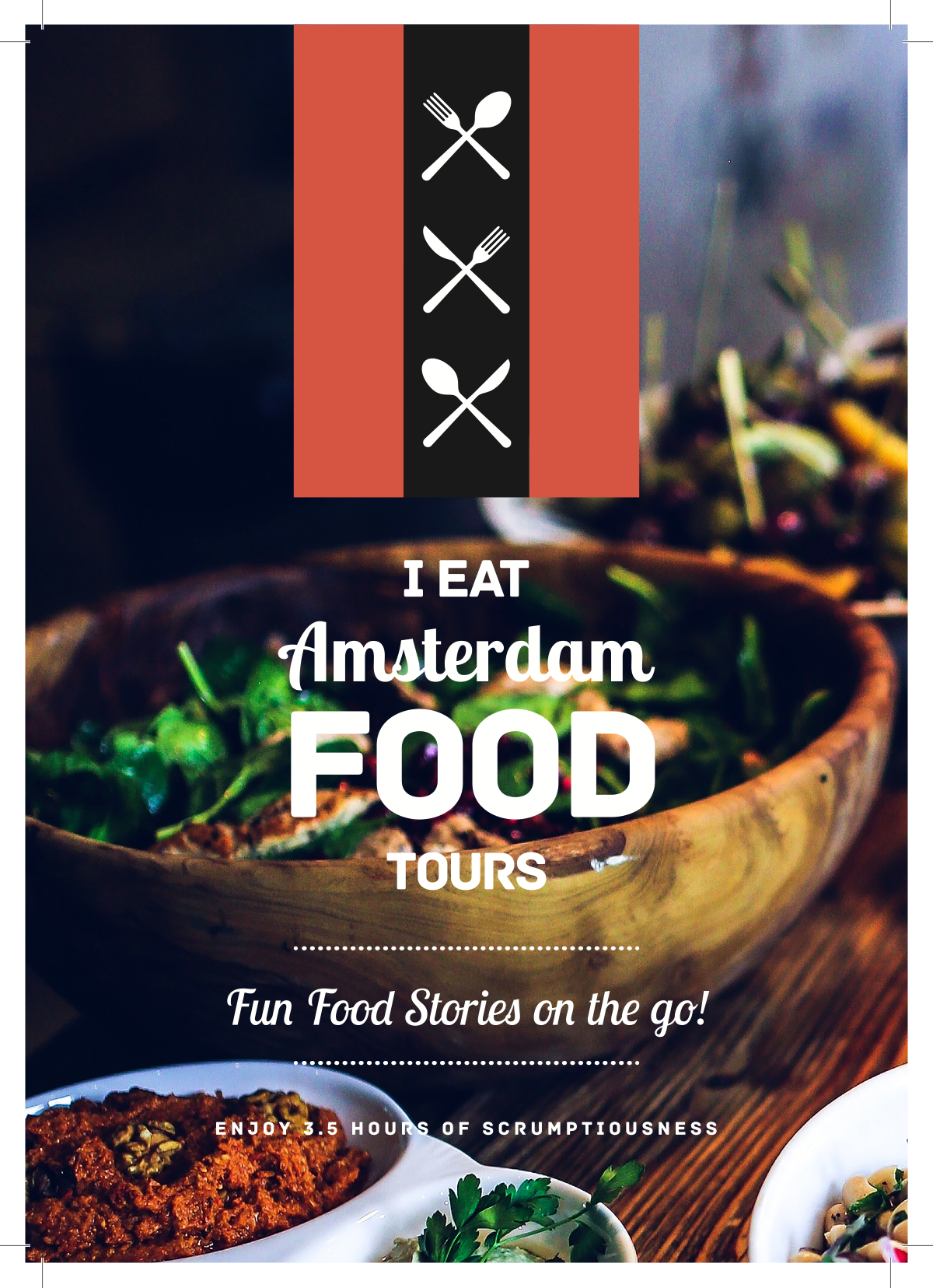 An attention grabbing flyer to encourage Gastro-Tourists to join an I Eat Amsterdam Food Tour