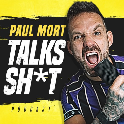 Paul Mort Talks Sh*t