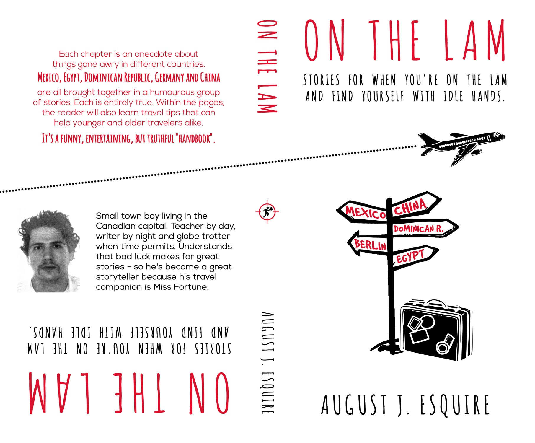 Create a book cover for when wanderlust goes awry. First edition with more to come.