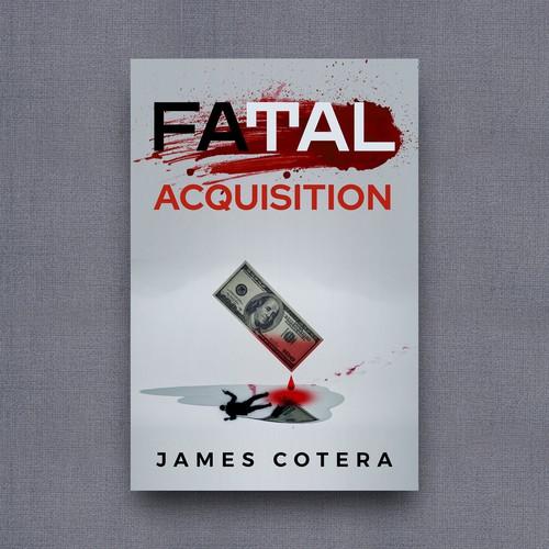 Fatal Acquisition