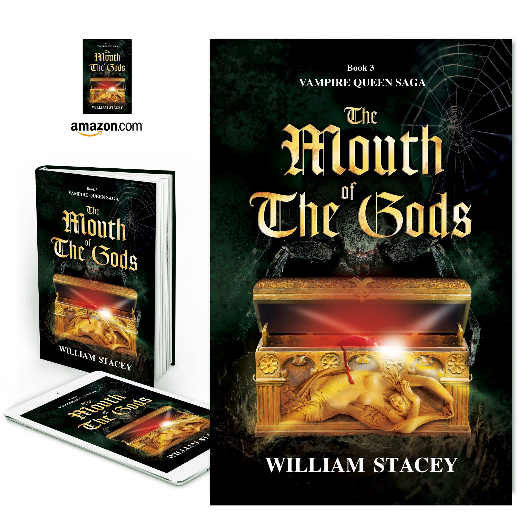 The Mouth of the Gods: Book 3 of the Vampire Queen Saga