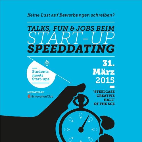 """Create Poster for """"Start-up Speeddating"""" student/start up job fair in Munich / Plakat-Design für Start-up Speeddating"""