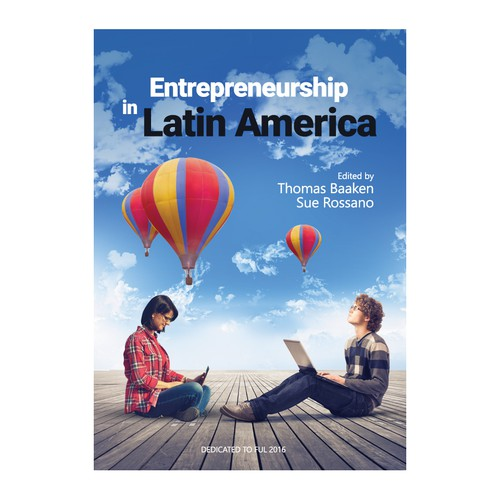 "Create a book cover for a scientific book with the title ""Entrepreneurship in Latin America"""