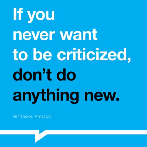 "Poster ""If you never want to be criticized, don't do anything new."" for Startup Vitamins"
